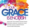 Productafbeelding Your Grace Is Enough