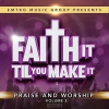 Productafbeelding Faith It Til You Make It Vol.2